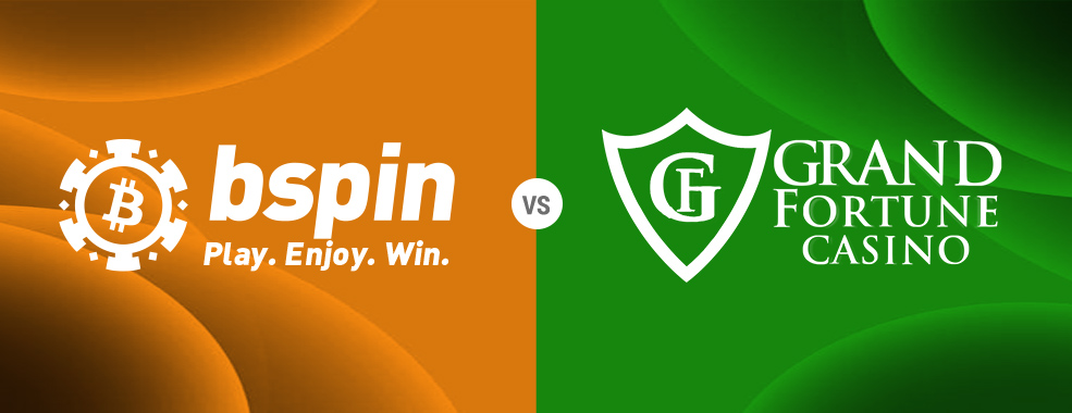 Bspin Vs Grand Fortune casino