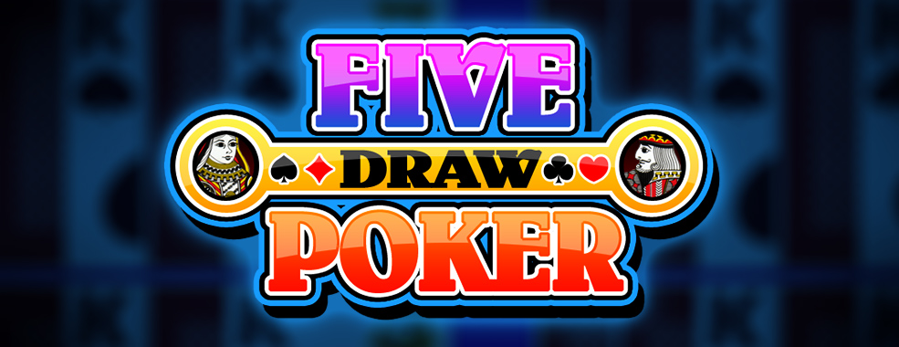 How to play Five card draw poker
